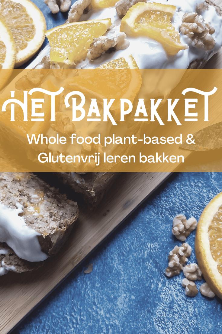 Whole food plant-based, vegan en glutenvrij leren bakken